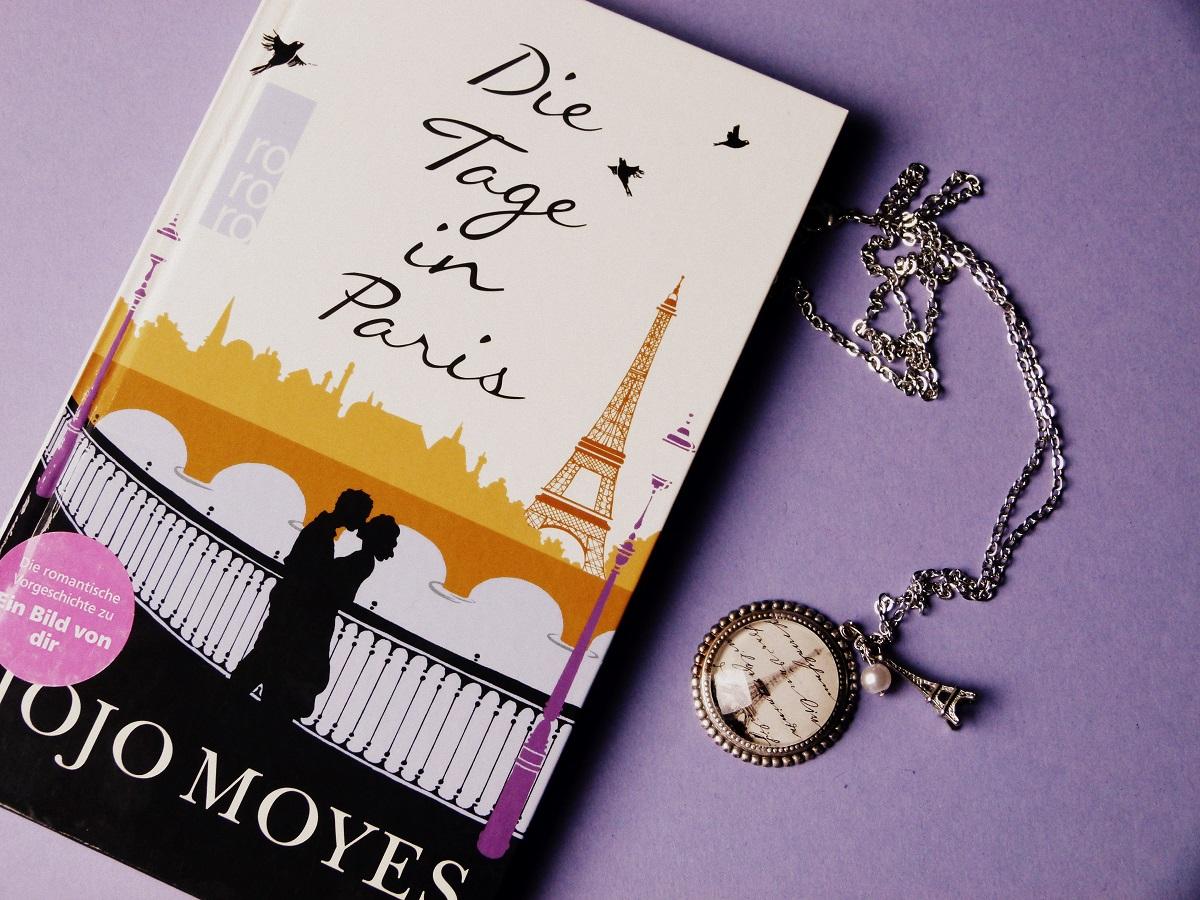 Die Tage in Paris von Jojo Moyes